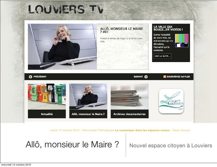mardi 12 octobre 2010 - Rencontres Thématiques Le numérique dans les espaces ruraux - Olivier Goujon                      ...