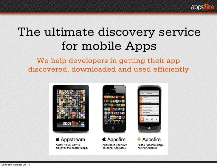 The ultimate discovery service                    for mobile Apps                         We help developers in getting th...