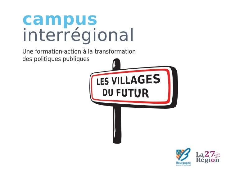 campusinterrégionalUne formation-action à la transformationdes politiques publiques