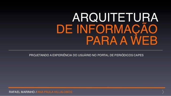 ARQUITETURA                           DE INFORMAÇÃO                                PARA A WEB           PROJETANDO A EXPER...