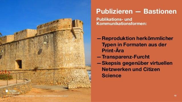 Publizieren — Bastionen Publikations- und Kommunikationsformen: —Reproduktion herkömmlicher Typen in Formaten aus der Prin...
