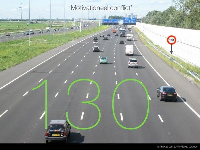 ERIKSCHOPPEN.COM 130 100 'Motivationeel conflict'