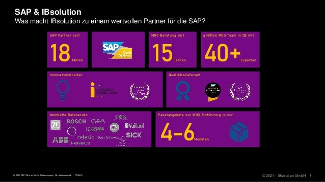 2 PUBLIC © 2021 SAP SE or an SAP affiliate company. All rights reserved. ǀ SAP & IBsolution © 2021 - IBsolution GmbH Was m...