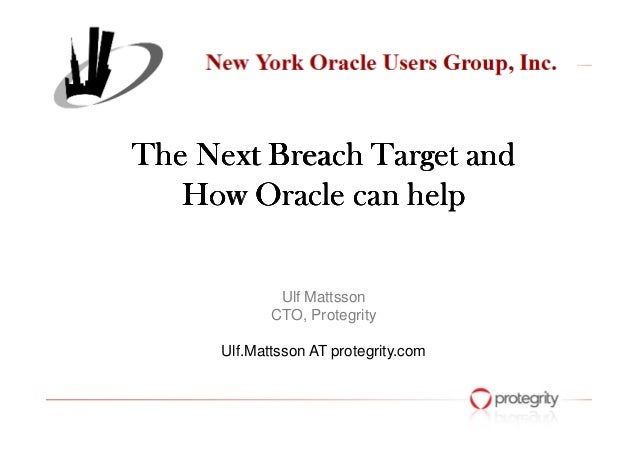 TheTheTheThe Next Breach Target andNext Breach Target andNext Breach Target andNext Breach Target and HowHowHowHow Oracle ...