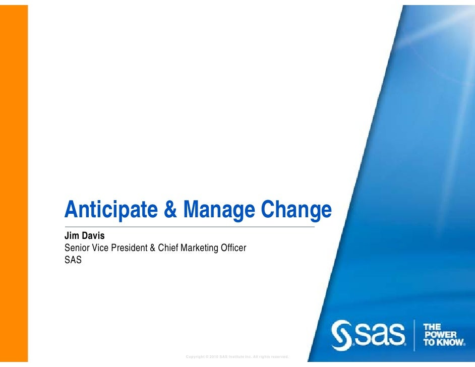 Jim Davis, Keynote Address: Anticipate and manage change