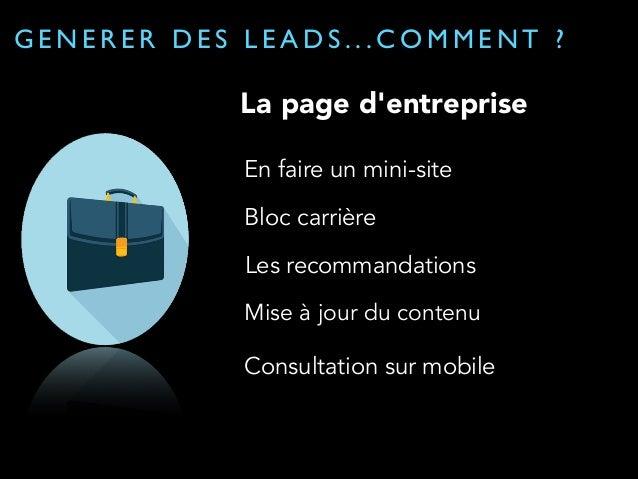 GENERER DES LEADS...COMMENT ?  Pulse: pour la veille  Acceder à du contenu pertinent  Organise votre veille  Partage d'inf...