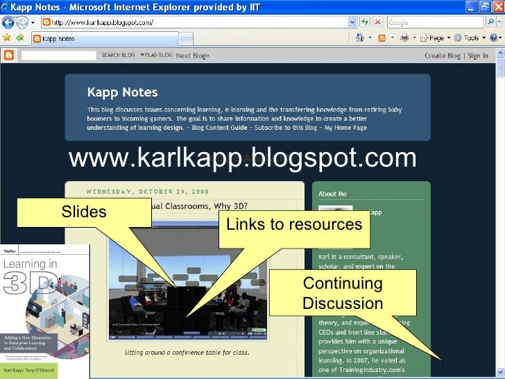 www.karlkapp.blogspot.com Slides Links to resources Continuing Discussion