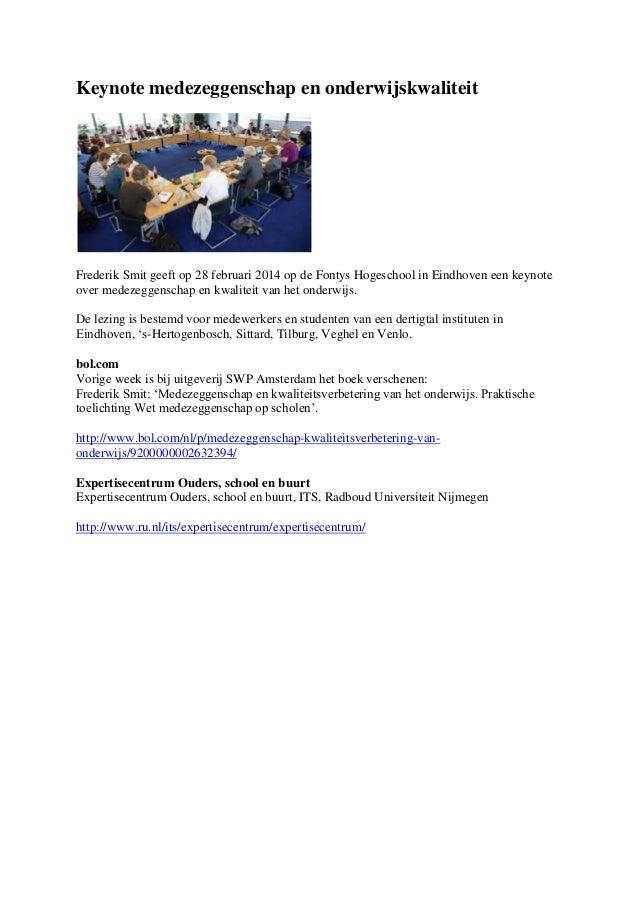 Keynote medezeggenschap en onderwijskwaliteit  Frederik Smit geeft op 28 februari 2014 op de Fontys Hogeschool in Eindhove...