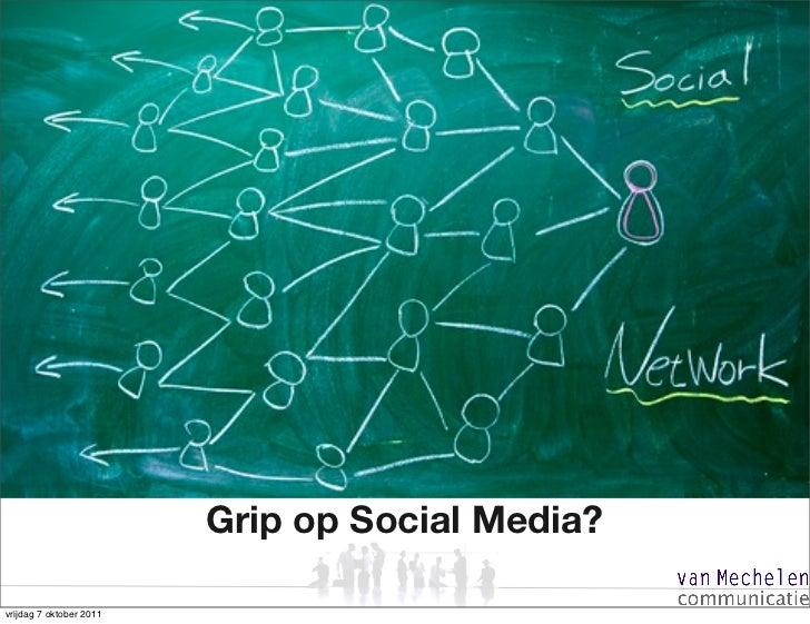 Grip op Social Media?vrijdag 7 oktober 2011