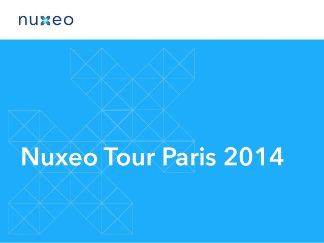 Nuxeo Tour Paris 2014