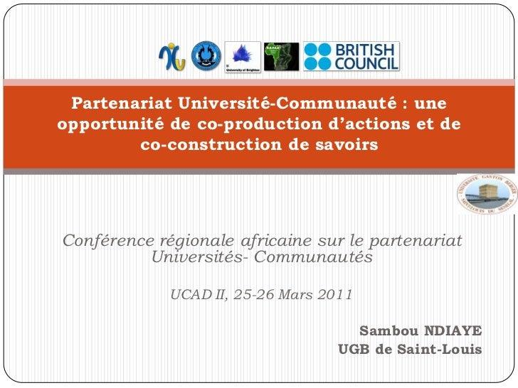 Partenariat Université-Communauté: une opportunité de co-production d'actions et de co-construction de savoirs<br />Confé...