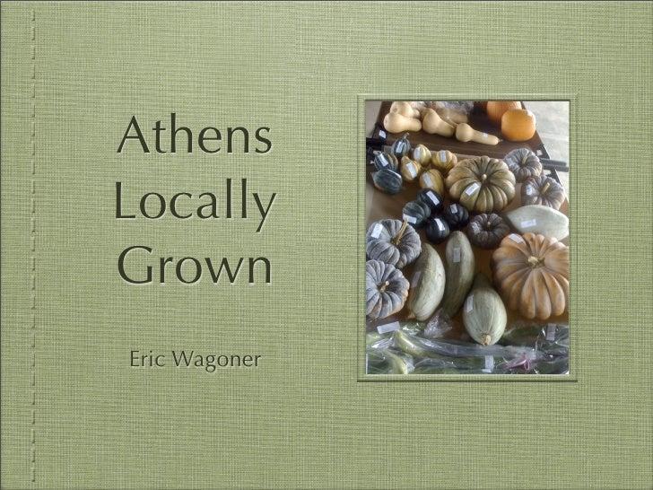 Athens Locally Grown Eric Wagoner