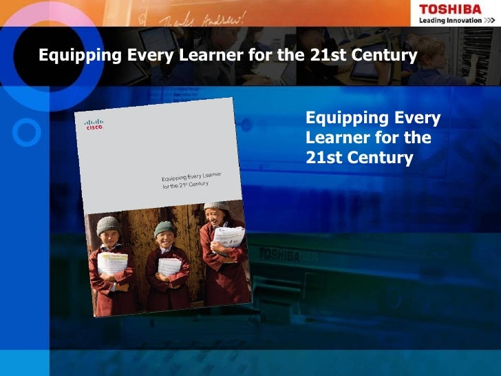 Equipping Every Learner for the 21st Century                              Equipping Every                              Lea...