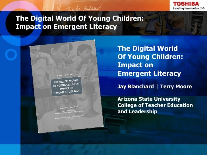 The Digital World Of Young Children:Impact on Emergent Literacy                            The Digital World              ...