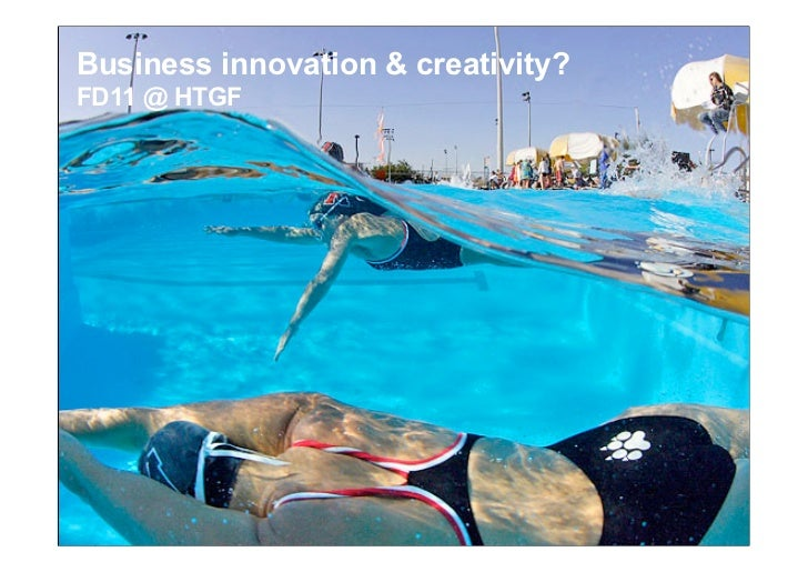 Business innovation & creativity?FD11 @ HTGF1