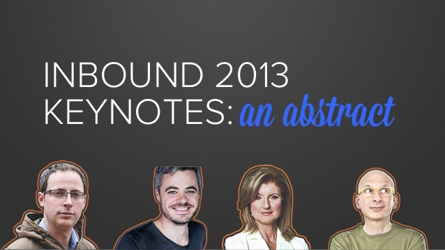 INBOUND 2013 KEYNOTES: an abstract