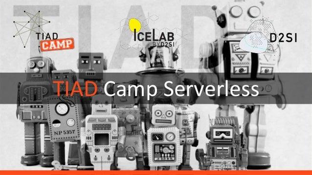 TIAD Camp Serverless