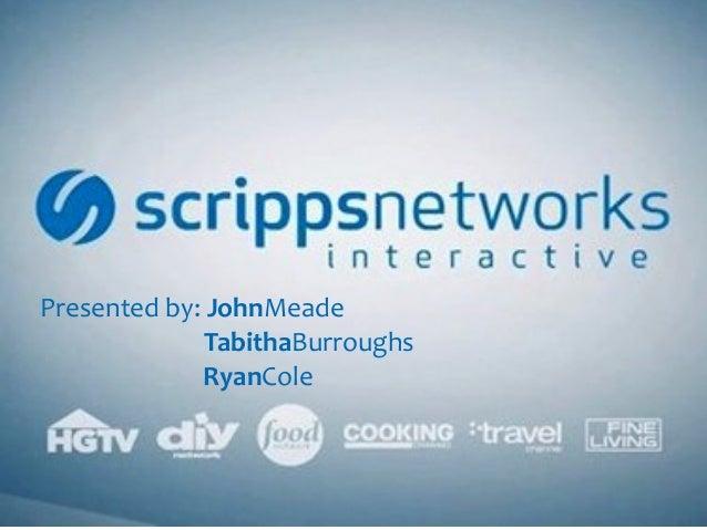 Presented  by:  JohnMeade  TabithaBurroughs  RyanCole
