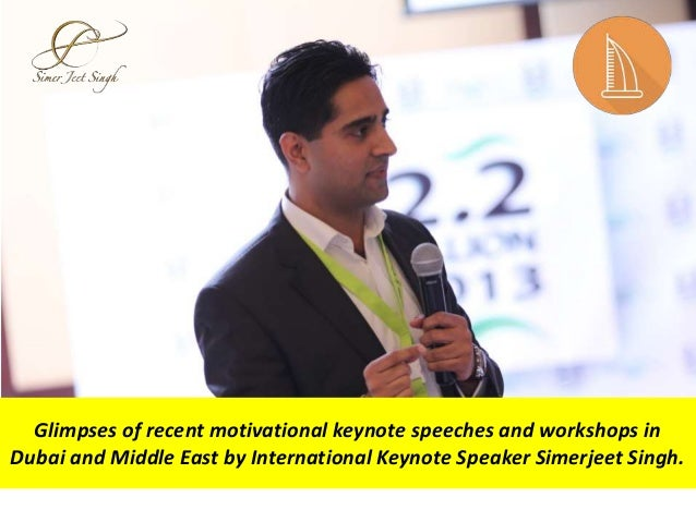 Glimpses of recent motivational keynote speeches and workshops in Dubai and Middle East by International Keynote Speaker S...