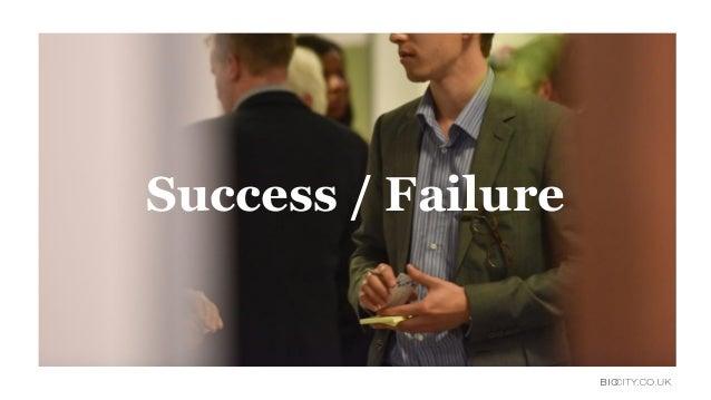 Success / Failure