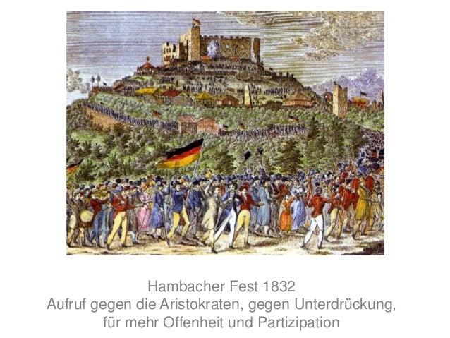 Hambacher Fest 1832 Aufruf gegen die Aristokraten, gegen Unterdrückung, für mehr Offenheit und Partizipation