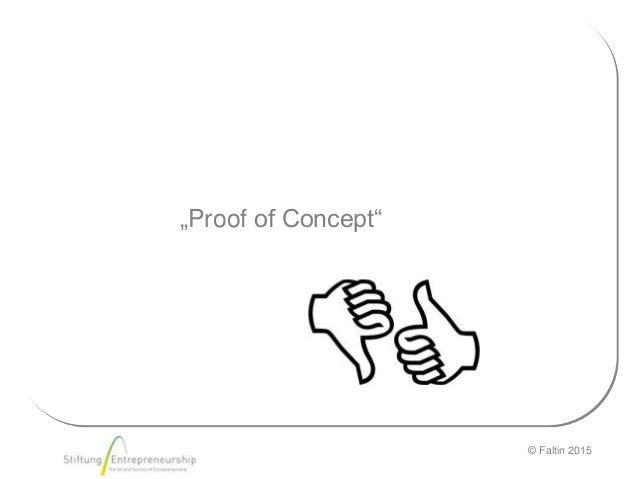 "© Faltin 2015 ""Proof of Concept"""