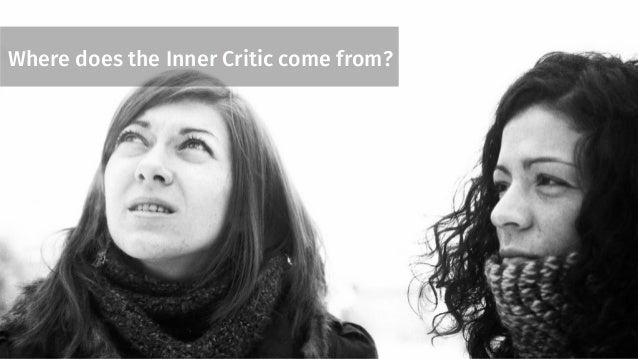 Where does the Inner Critic come from?