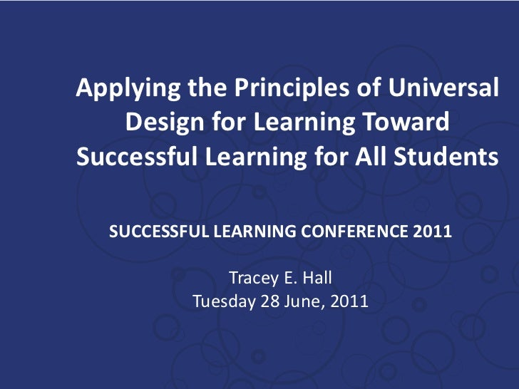 Applying the Principles of Universal    Design for Learning TowardSuccessful Learning for All Students  SUCCESSFUL LEARNIN...