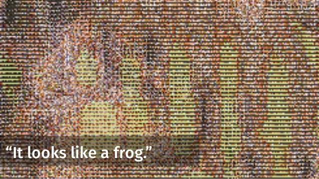 """""""It looks like a frog."""""""