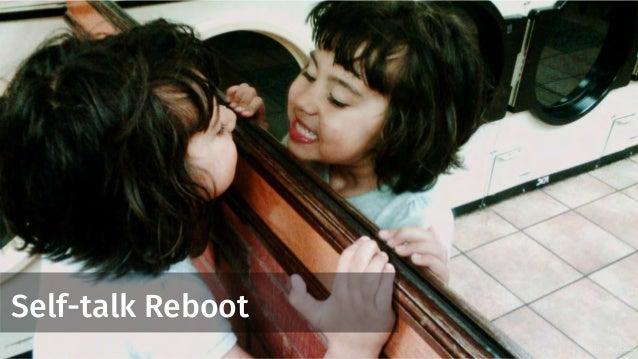 Self-talk Reboot Creative Dose:
