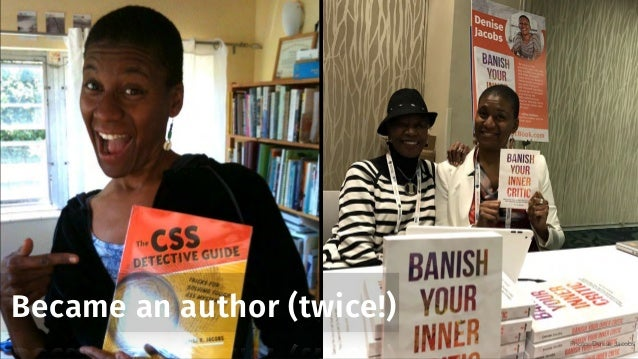 Became an author (twice!) Photo: Denise Jacobs