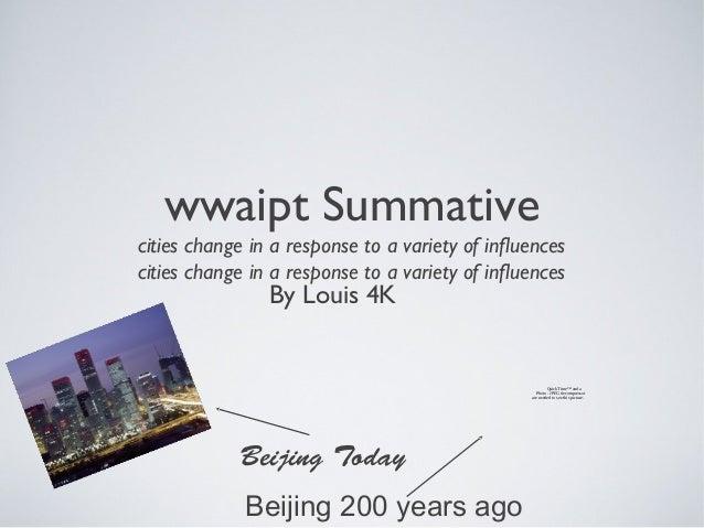 wwaipt Summative cities change in a response to a variety of influences cities change in a response to a variety of influe...