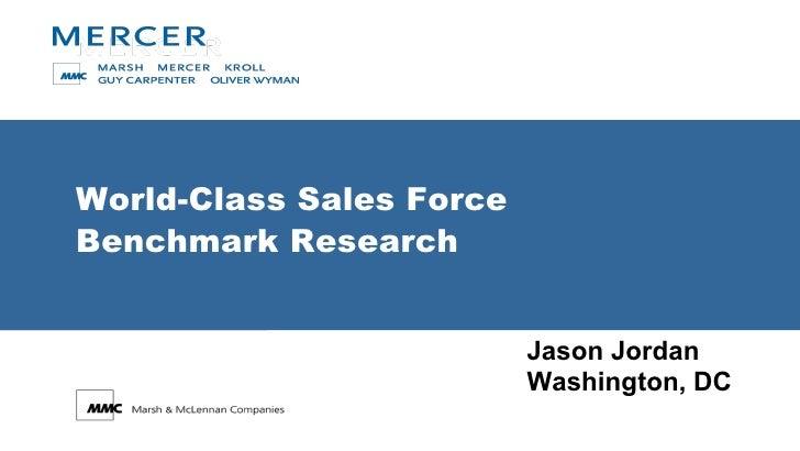 World-Class Sales Force  Benchmark Research Jason Jordan Washington, DC