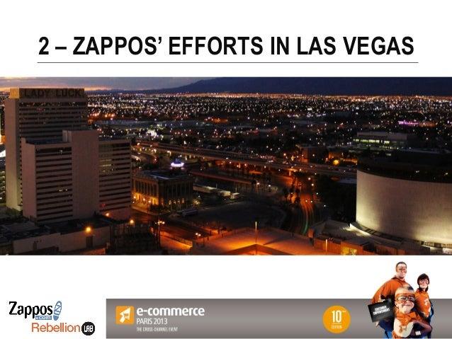 Votre Logo ici 2 – ZAPPOS' EFFORTS IN LAS VEGAS