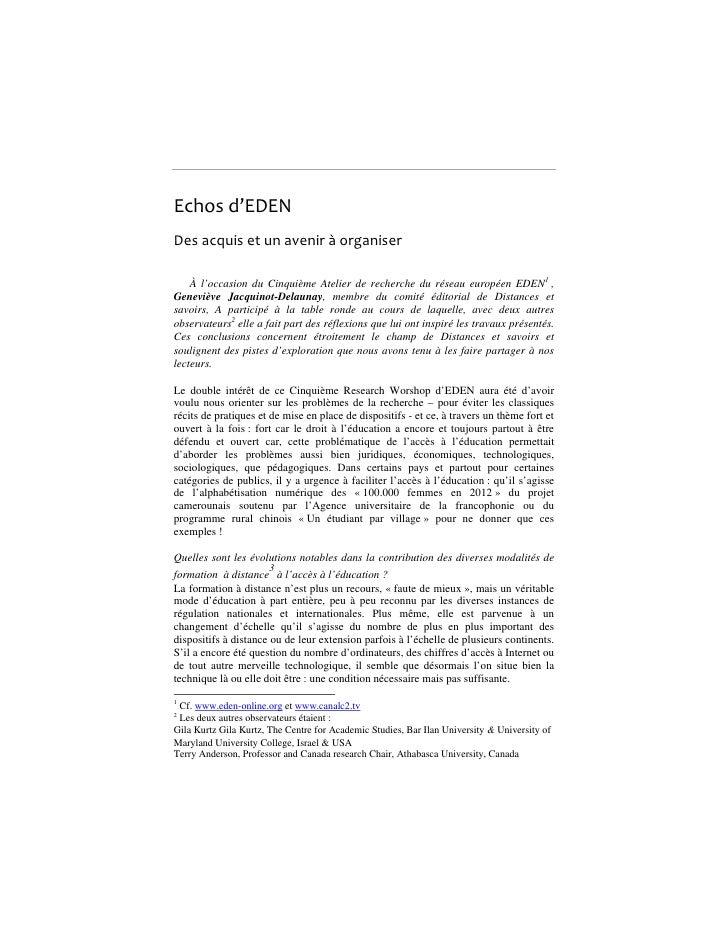 Echosd'EDEN Desacquisetunaveniràorganiser      À l'occasion du Cinquième Atelier de recherche du réseau européen ...