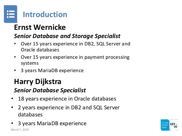 Introduction March 7, 2019 2 Harry Dijkstra Senior Database Specialist • 18 years experience in Oracle databases • 2 years...