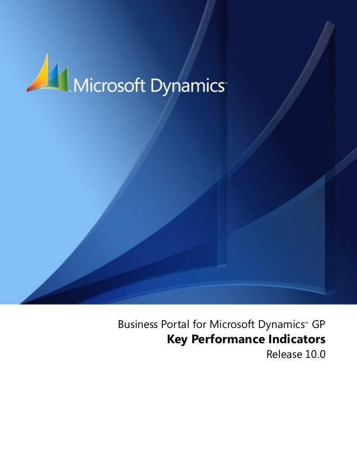 Business Portal for Microsoft Dynamics™ GP         Key Performance Indicators                              Release 10.0