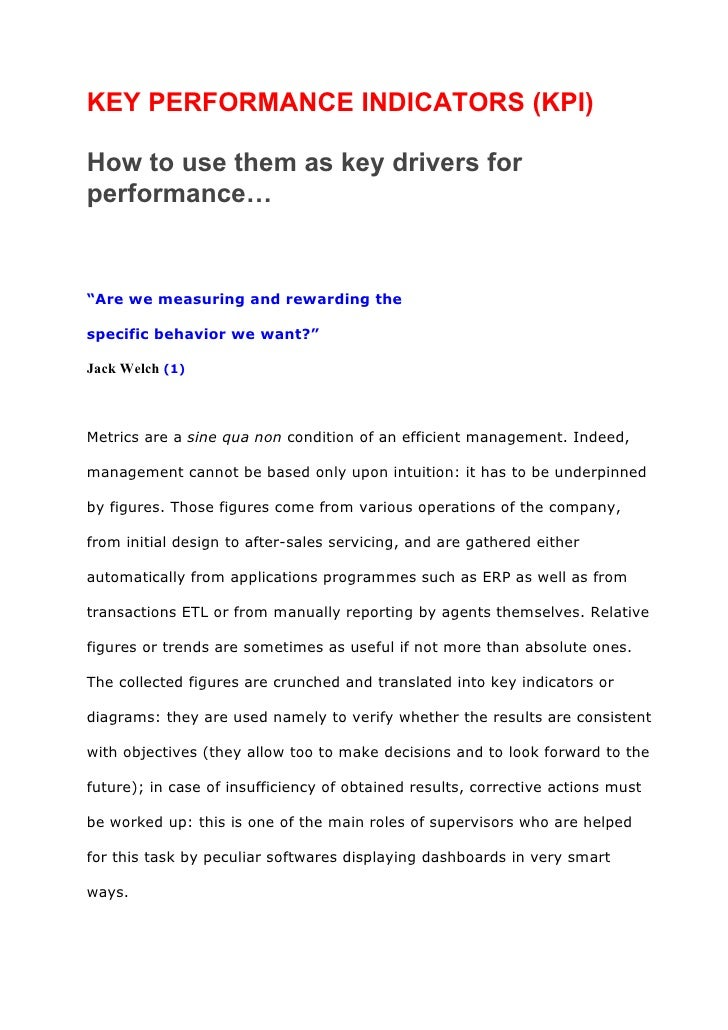 """KEY PERFORMANCE INDICATORS (KPI)How to use them as key drivers forperformance…""""Are we measuring and rewarding thespecific ..."""