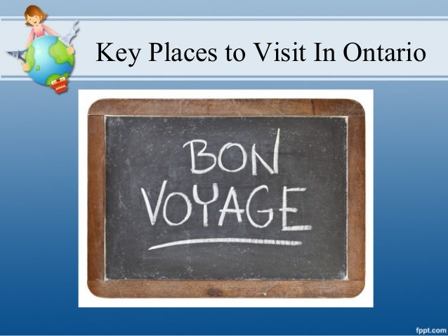 Key Places to Visit In Ontario