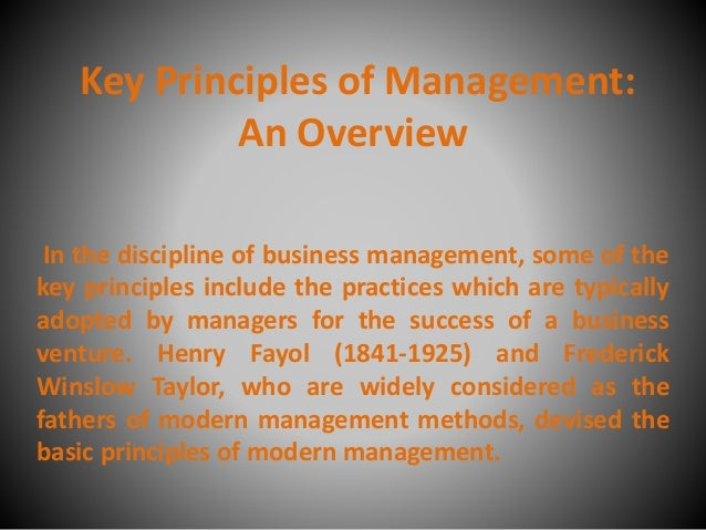 key principles of management and leadership Learning objectives • understand basic management principles applying to individuals, small and large organizations • grasp the basics of management functions • appreciate the ideal characteristics of a good manager • see the.