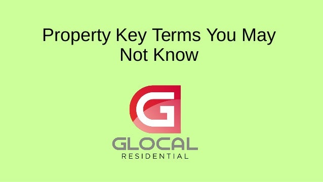 Property Key Terms You May Not Know