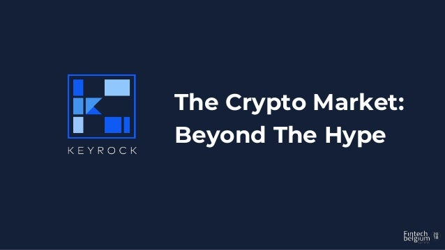The Crypto Market: Beyond The Hype