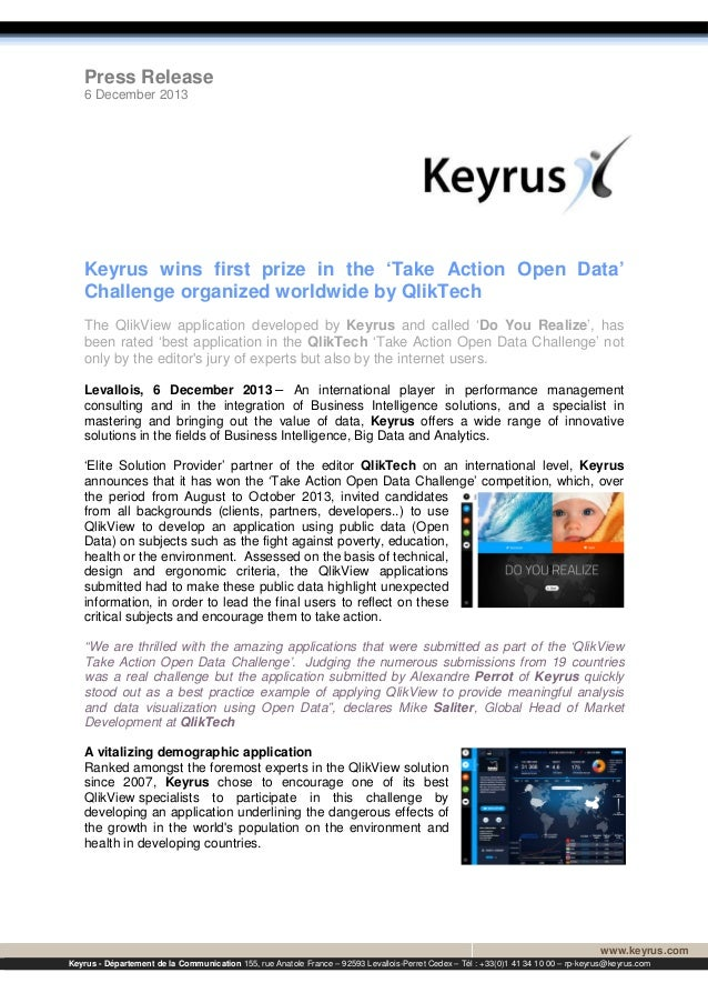 Press Release 6 December 2013  Keyrus wins first prize in the 'Take Action Open Data' Challenge organized worldwide by Qli...