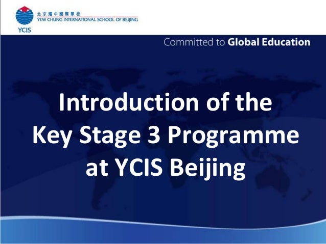 Introduction of the Key Stage 3 Programme at YCIS Beijing