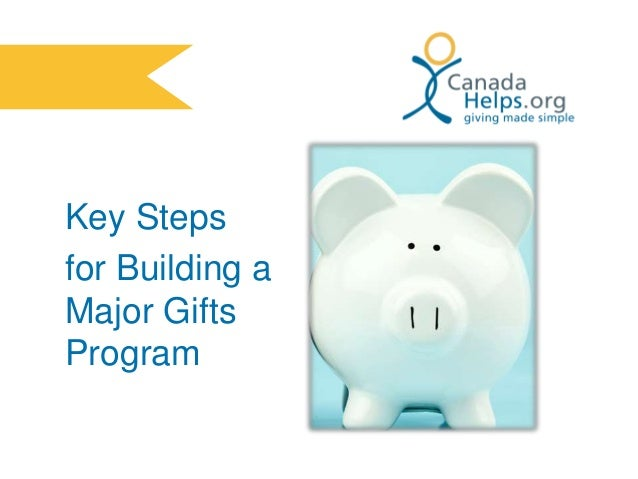Key Steps for Building a Major Gifts Program