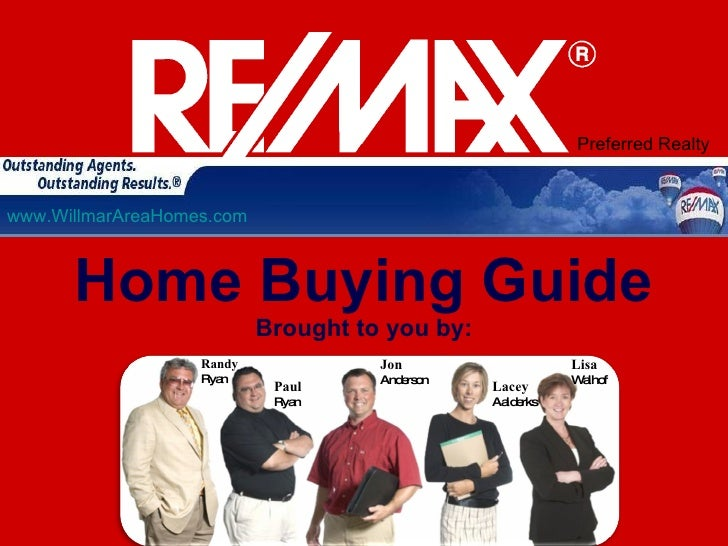 Preferred Realty   www.WillmarAreaHomes.com          Home Buying Guide                            Brought to you by:      ...