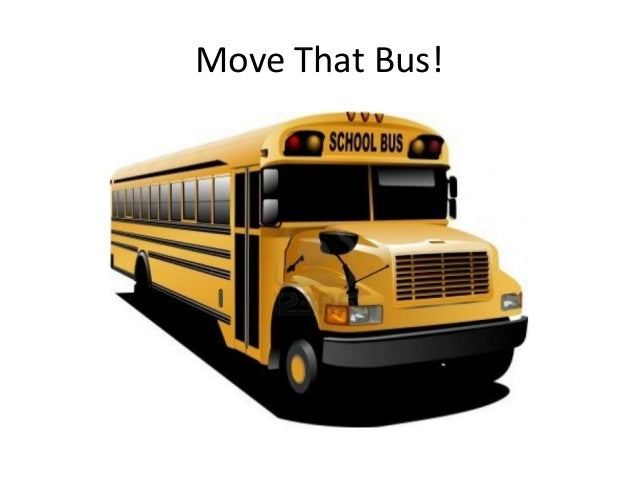 Move That Bus!
