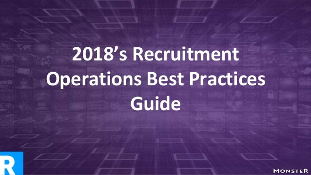 2018's Recruitment Operations Best Practices Guide