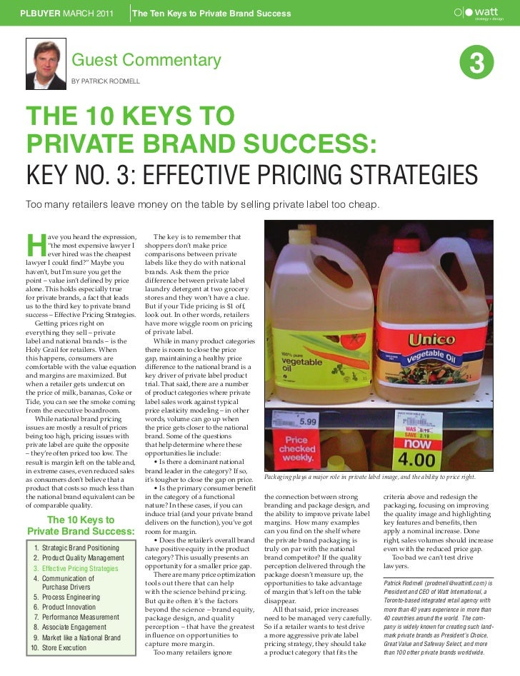 PLBUYER MARCH 2011                     The Ten Keys to Private Brand Success                  Guest Commentary            ...