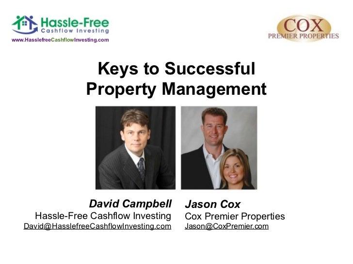 www.HasslefreeCashflowInvesting.com                           Keys to Successful                          Property Managem...
